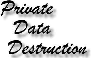 Private Data Destruction Service