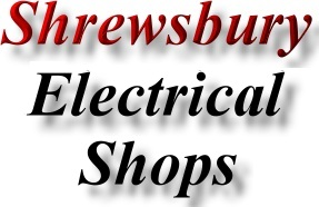 Find Shrewsbury Electrical Shops Business Directory Marketing