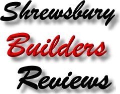 Find Shrewsbury Builders Customer Reviews