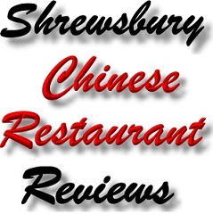 Shrewsbury Chinese Resaurant Customer Reviews