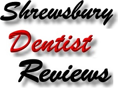 Find Shrewsbury Dentist Reviews