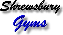 Find Shrewsbury Gyms